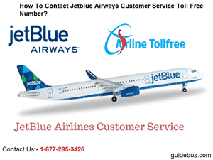 How To Contact Jetblue Airways Customer Service Toll Free Number