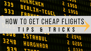 How To Get Cheap Flight Tickets