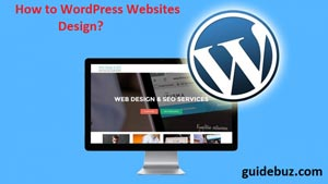 How to Wordpress Website Design