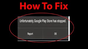 Why Google Play Stop Working