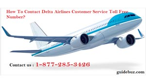 how to contact delta airlines customer service toll free phone number